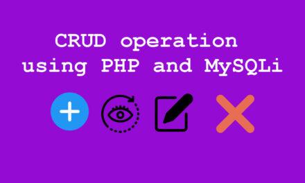 عملیات CRUD با استفاده از PHP و MySQLi