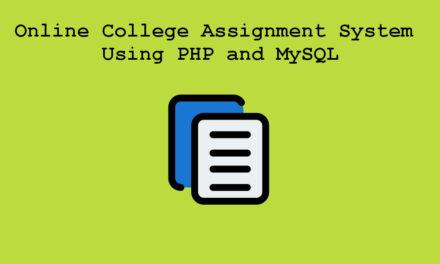سیستم واگذاری کالج آنلاین با استفاده از PHP و MySQL