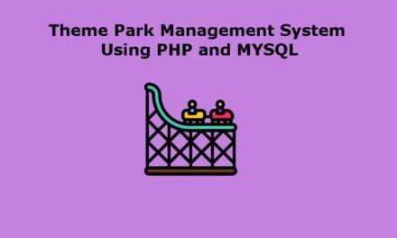 سیستم مدیریت پارک تم در PHP    پروژه مدیریت پارک موضوعی آنلاین