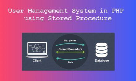 سیستم مدیریت کاربر در PHP با استفاده از روش ذخیره شده