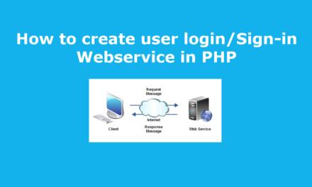 نحوه ایجاد ورود به سیستم کاربر / ورود به سیستم سرویس وب در PHP