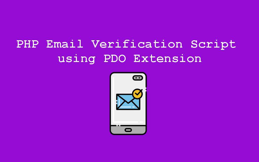 اسکریپت تأیید ایمیل PHP با استفاده از PDO Extension