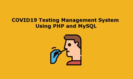 سیستم مدیریت آزمایش COVID19 با استفاده از PHP و MySQL