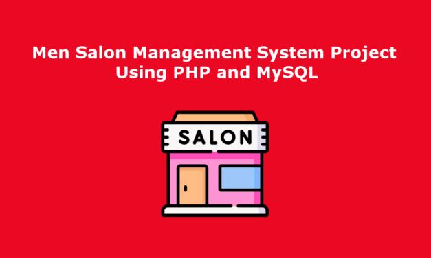 سیستم مدیریت سالن مردان با استفاده از PHP و MySQL