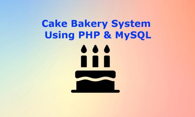 سیستم شیرینی پزی کیک با استفاده از PHP و MySQL
